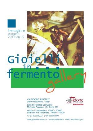 Gioielli in Fermento #gallery | Valtidone WineFest | Ziano Piacentino Italy