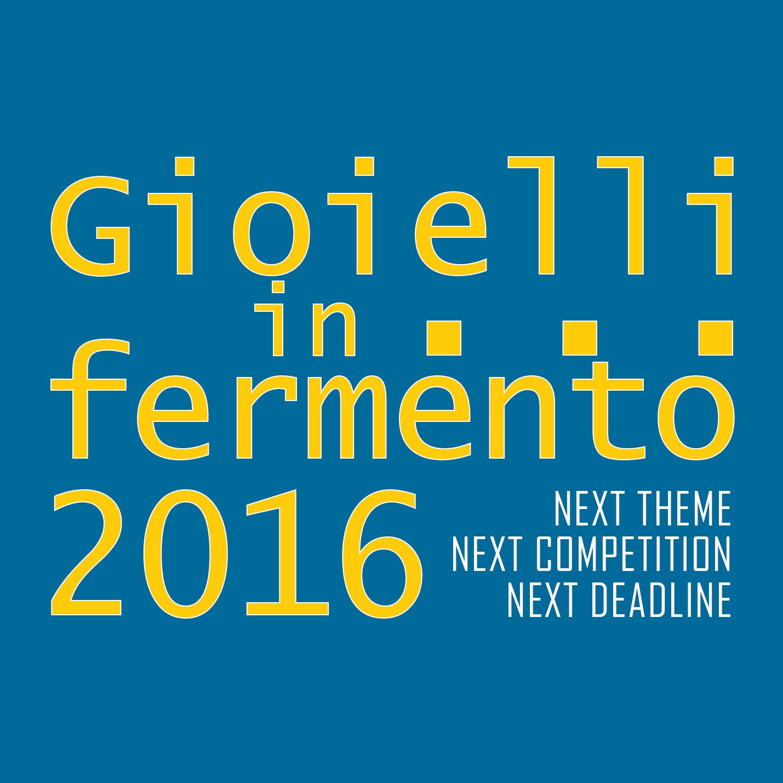 Gioielli in Fermento 2016