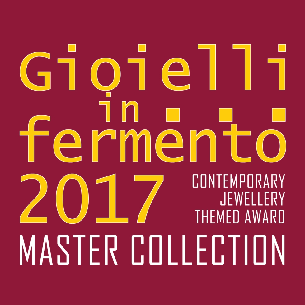 Gioielli in Fermento 2017 Master Collection