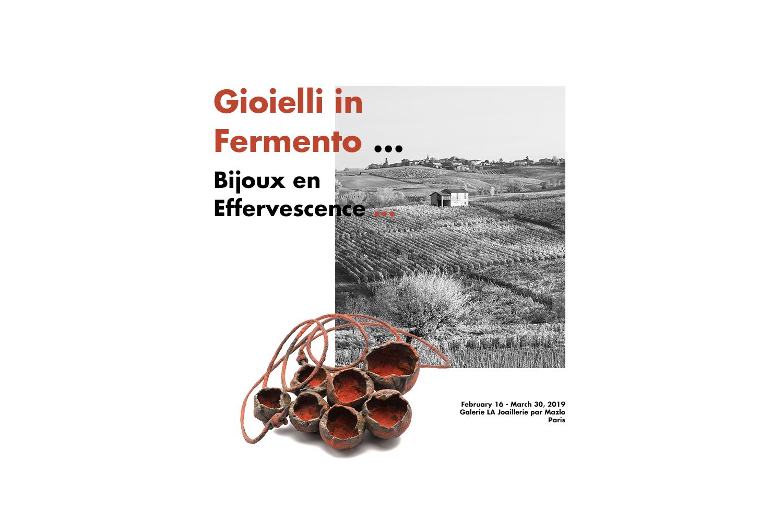 Bijoux en effervescence - Gioielli in Fermento - Parigi 2019