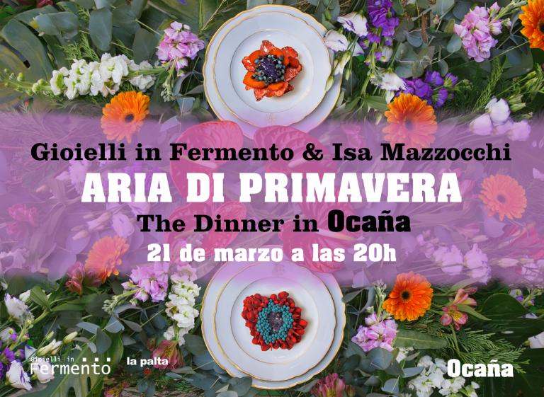 Gioielli in Fermento & Isa Mazzocchi - The Dinner in Ocana