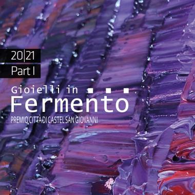 Gioielli in Fermento 20|21 Part 1 - doppia edizione cover by Ieva Bondare